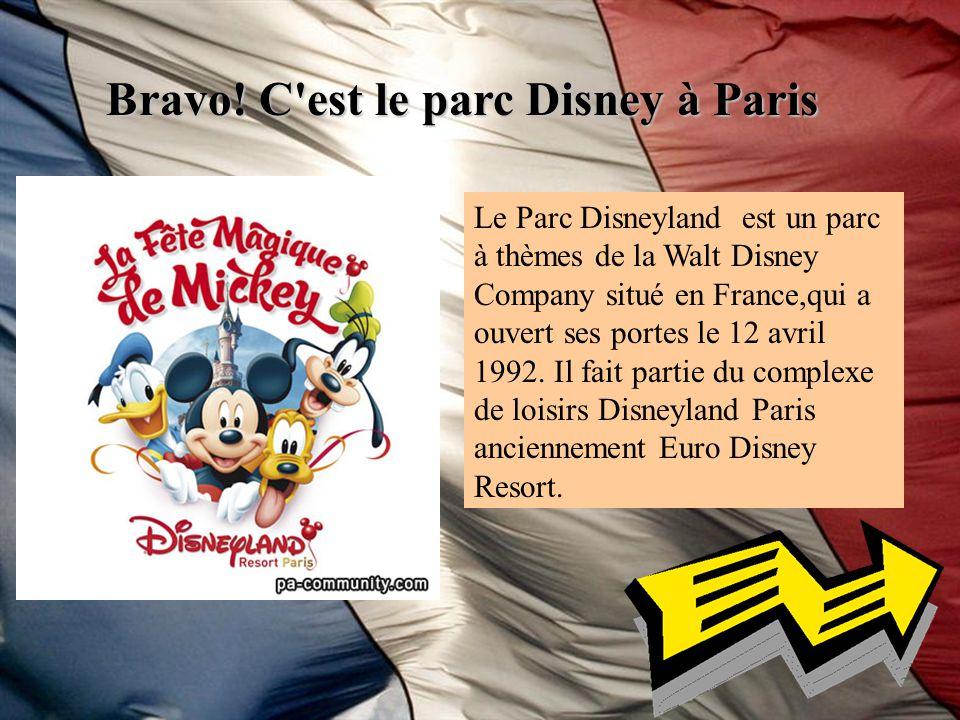 Bravo! C est le parc Disney à Paris
