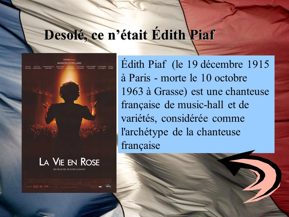 Desolé, ce n'était Édith Piaf