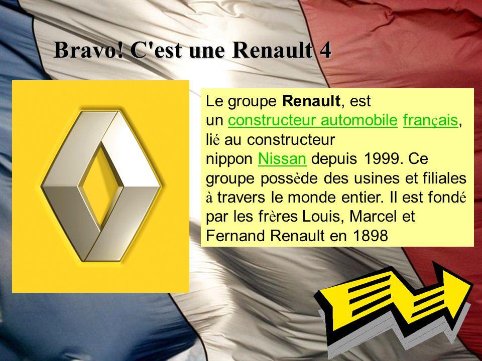 Bravo! C est une Renault 4