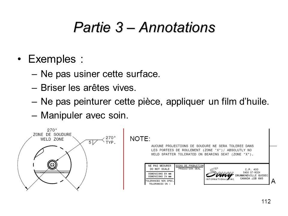 Partie 3 – Annotations Exemples : Ne pas usiner cette surface.
