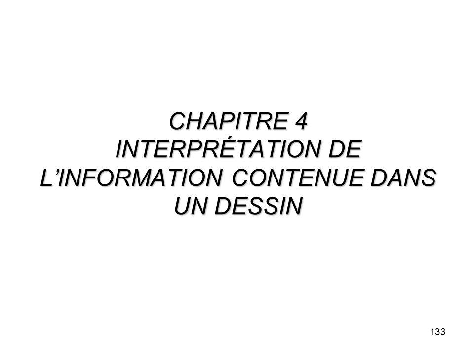 CHAPITRE 4 INTERPRÉTATION DE L'INFORMATION CONTENUE DANS UN DESSIN