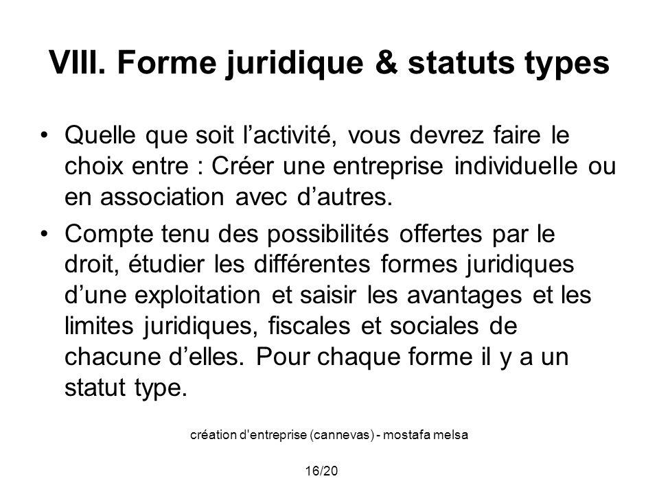 VIII. Forme juridique & statuts types