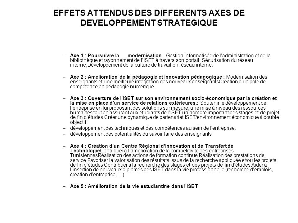 EFFETS ATTENDUS DES DIFFERENTS AXES DE DEVELOPPEMENT STRATEGIQUE