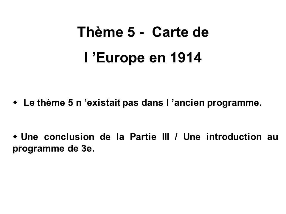 Thème 5 - Carte de l 'Europe en 1914