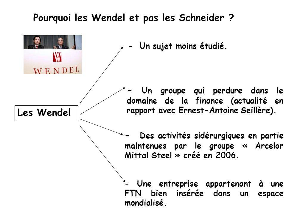 Pourquoi les Wendel et pas les Schneider