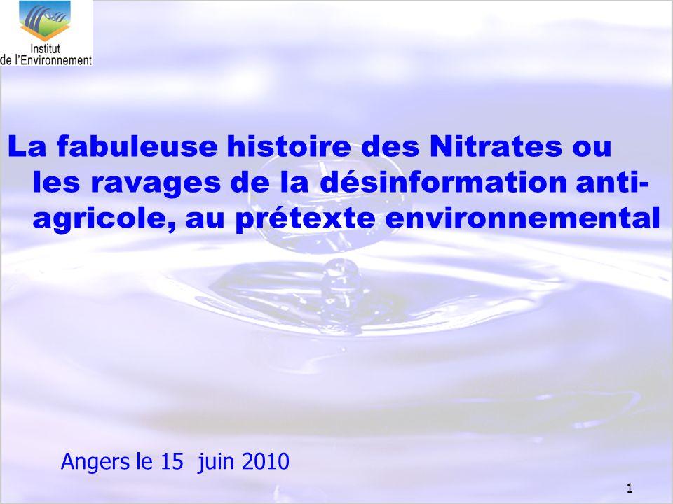 La fabuleuse histoire des Nitrates ou les ravages de la désinformation anti-agricole, au prétexte environnemental