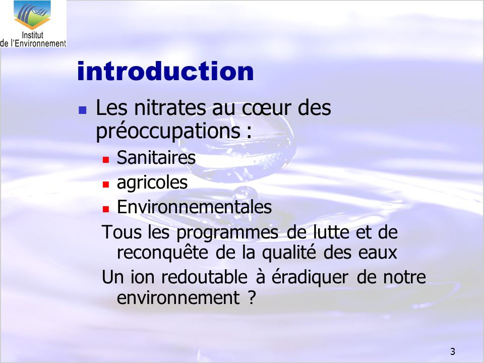 introduction Les nitrates au cœur des préoccupations : Sanitaires