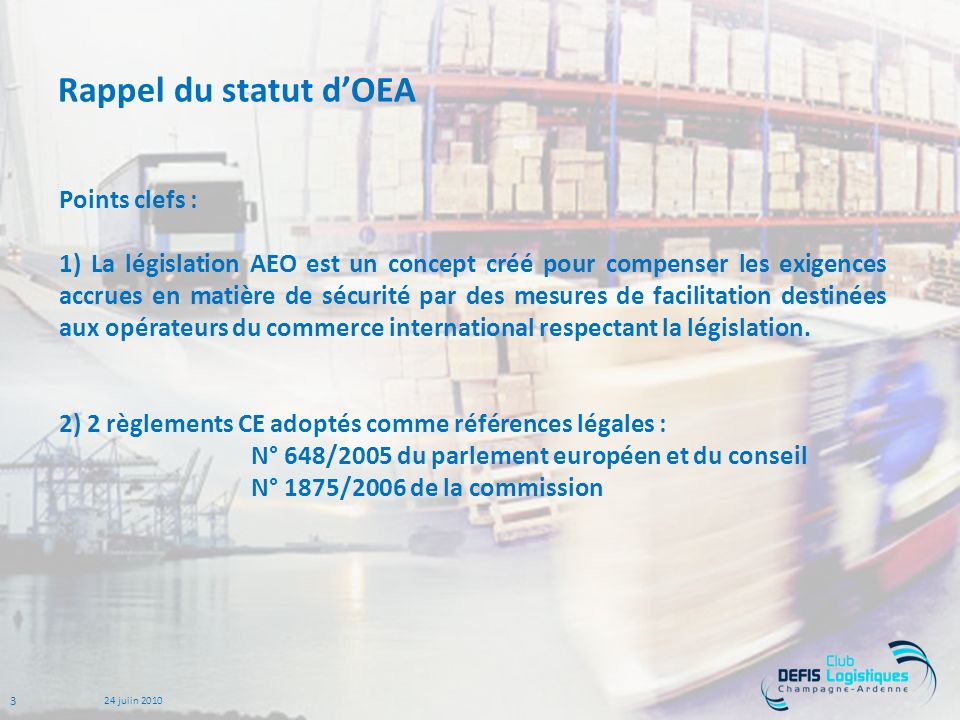 Rappel du statut d'OEA Points clefs :