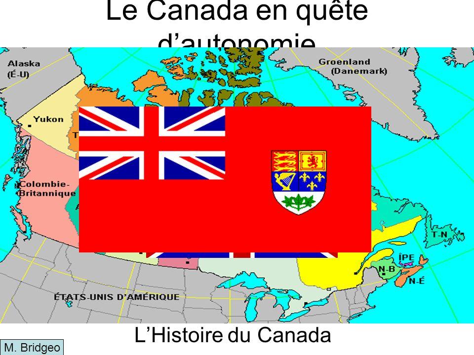 Le Canada en quête d'autonomie