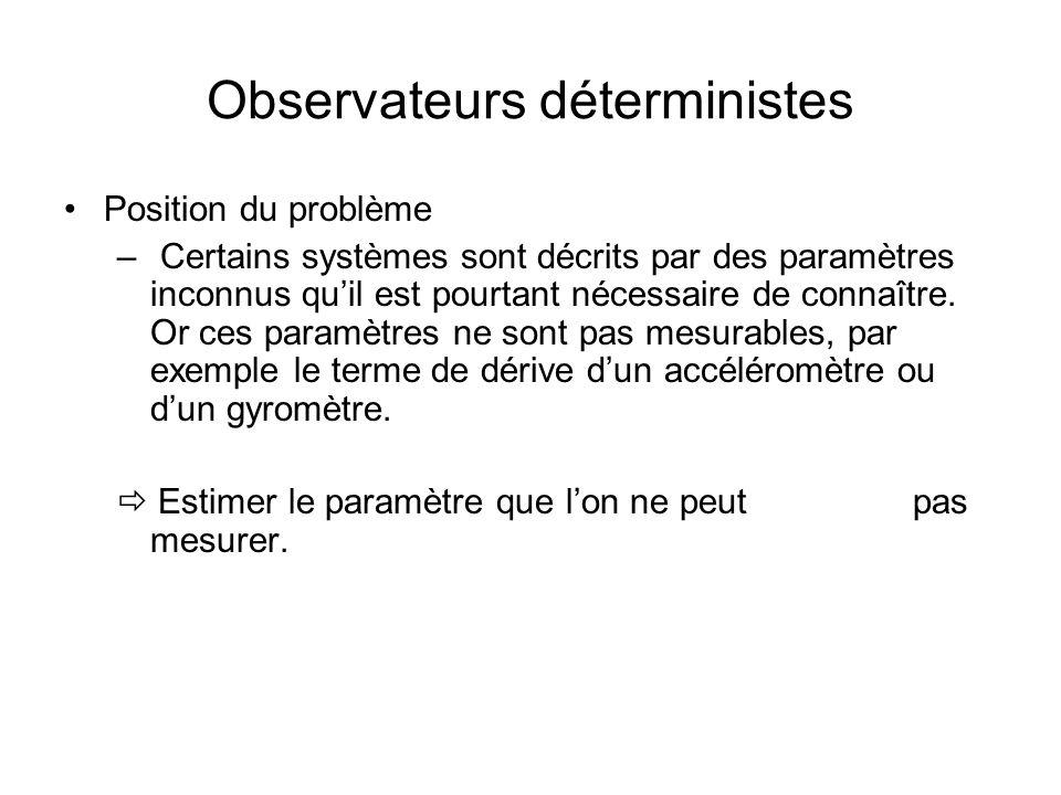 Observateurs déterministes