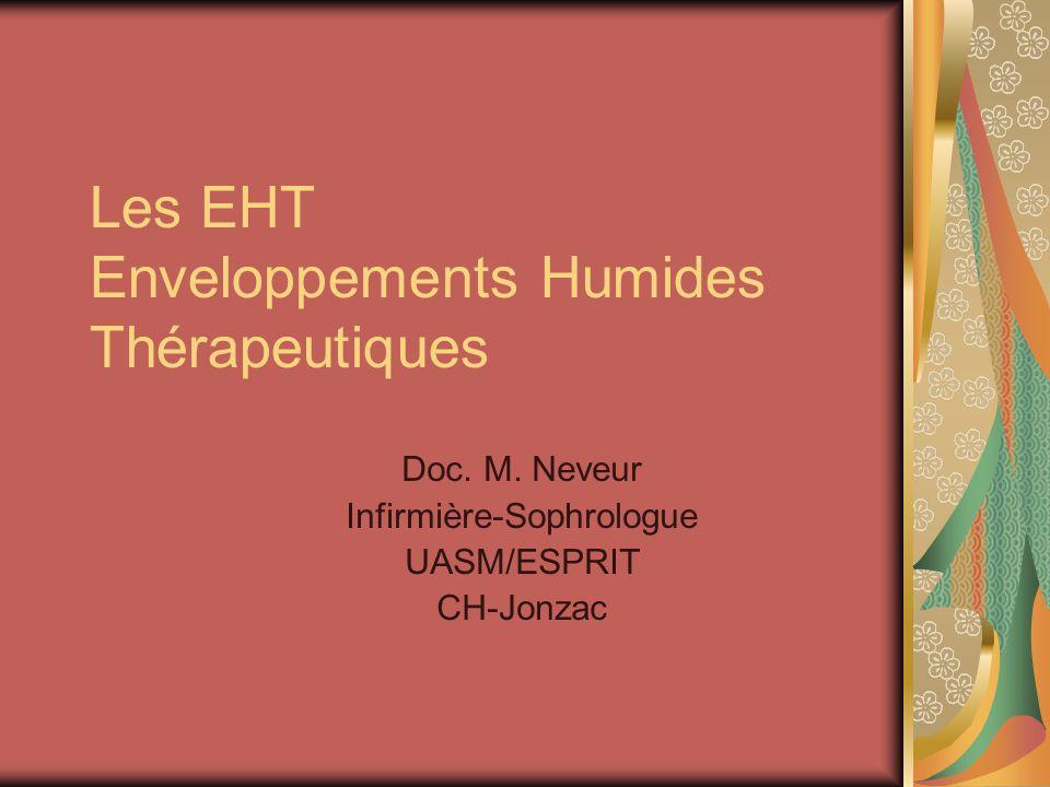 Les EHT Enveloppements Humides Thérapeutiques