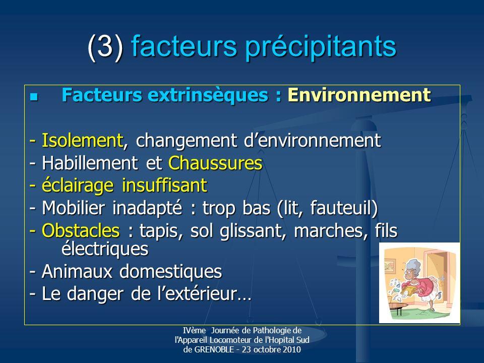 (3) facteurs précipitants