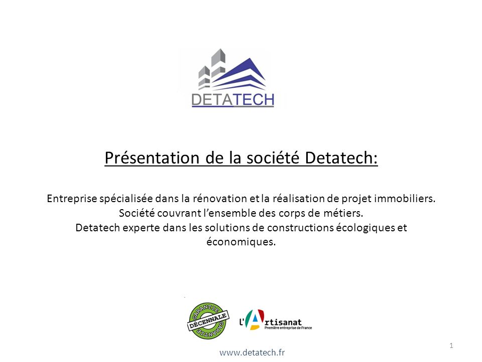 Pr sentation de la soci t detatech entreprise for Societe construction immobiliere