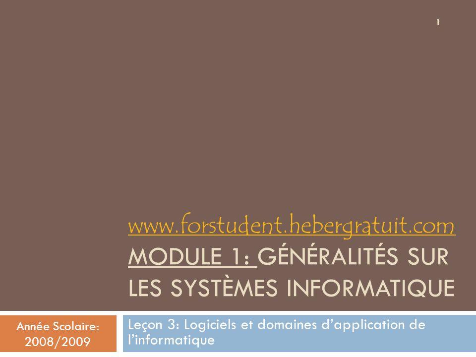 Leçon 3: Logiciels et domaines d'application de l'informatique