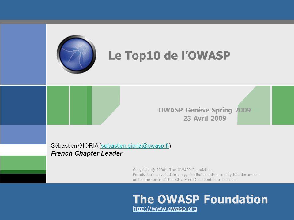 OWASP Genève Spring 2009 23 Avril 2009