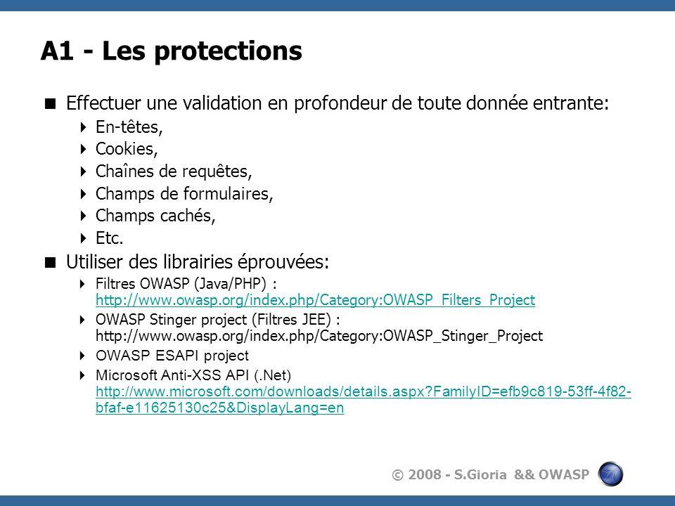 A1 - Les protections Effectuer une validation en profondeur de toute donnée entrante: En-têtes, Cookies,