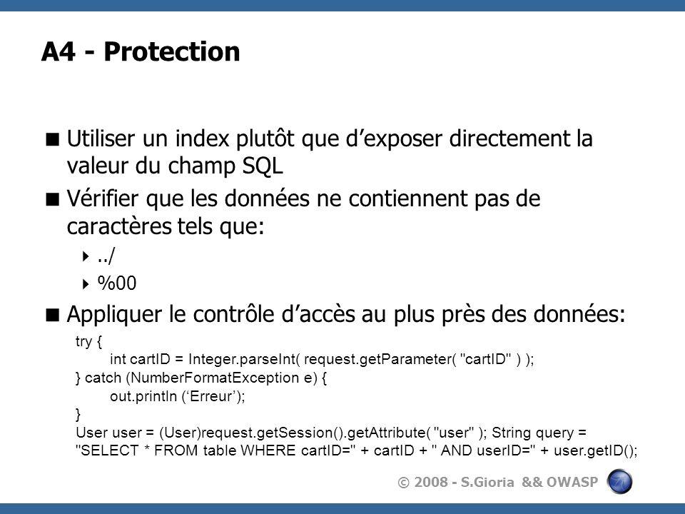 A4 - Protection Utiliser un index plutôt que d'exposer directement la valeur du champ SQL.