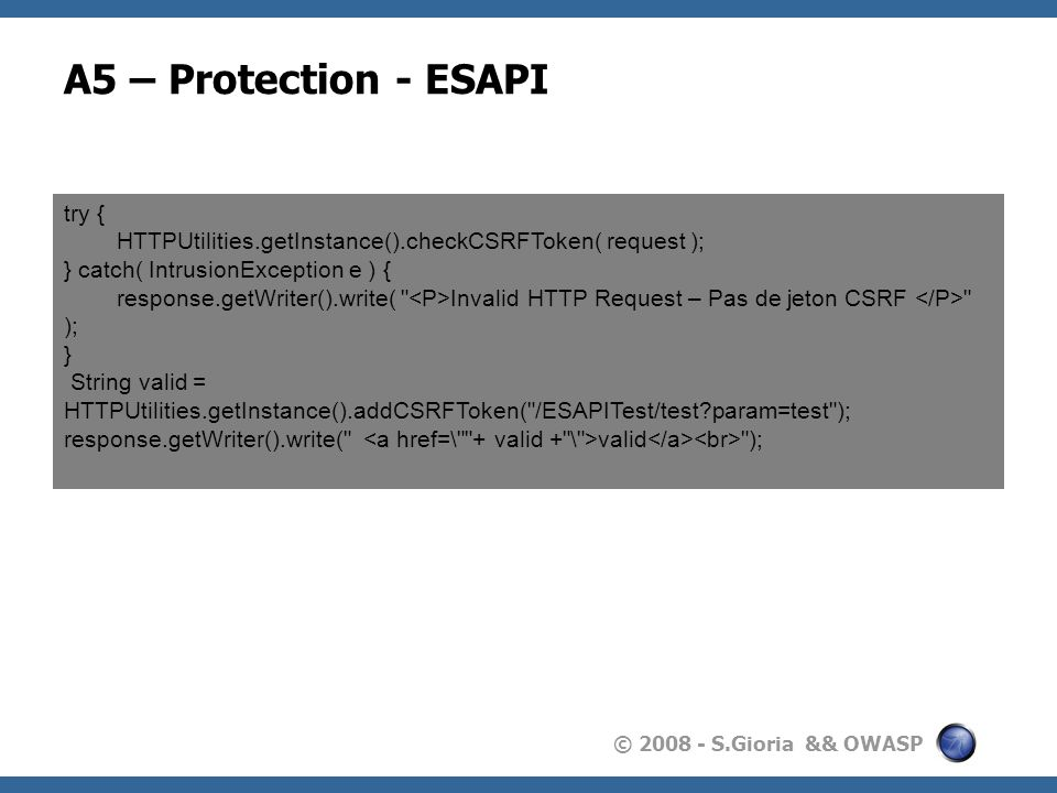 A5 – Protection - ESAPI try {
