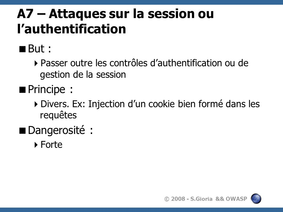 A7 – Attaques sur la session ou l'authentification
