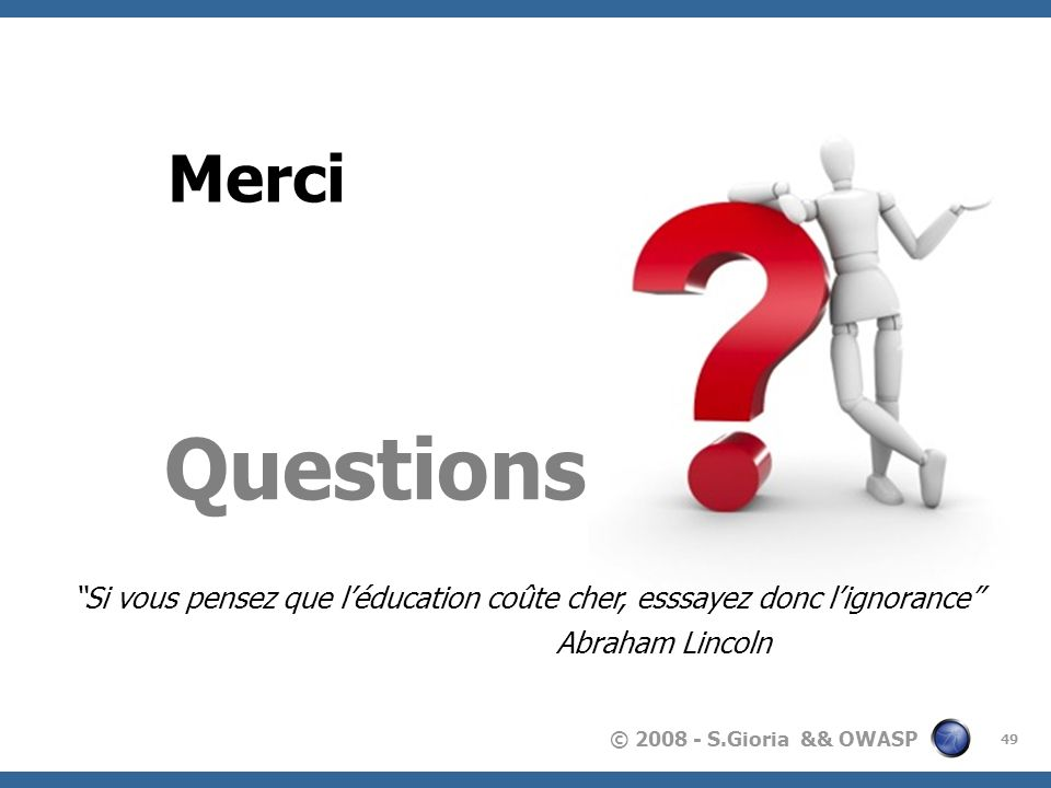 Merci Questions.