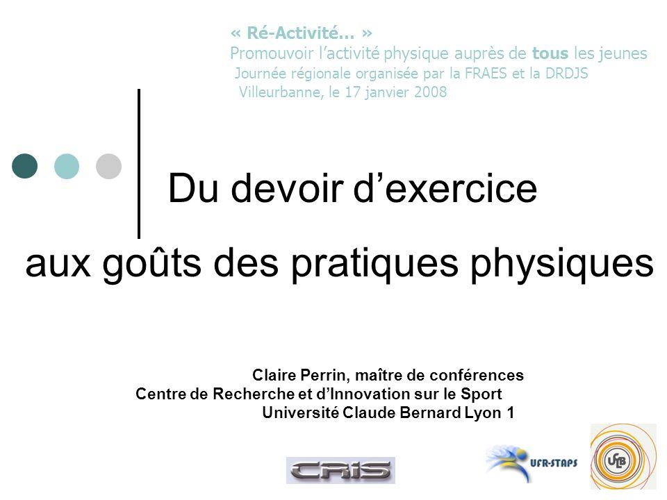 Du devoir d'exercice aux goûts des pratiques physiques