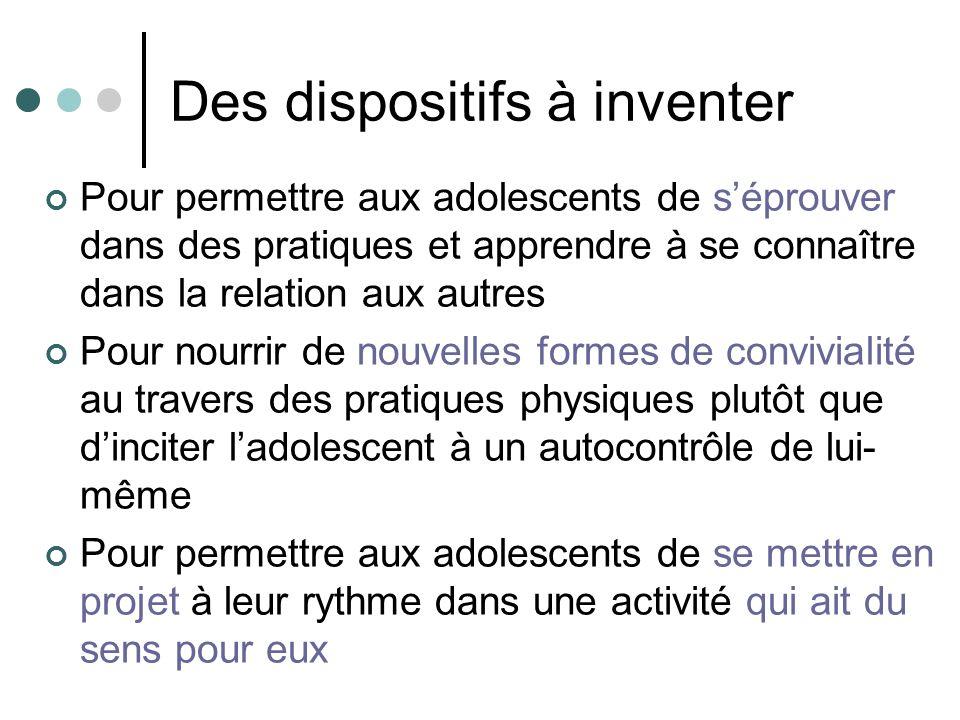 Des dispositifs à inventer