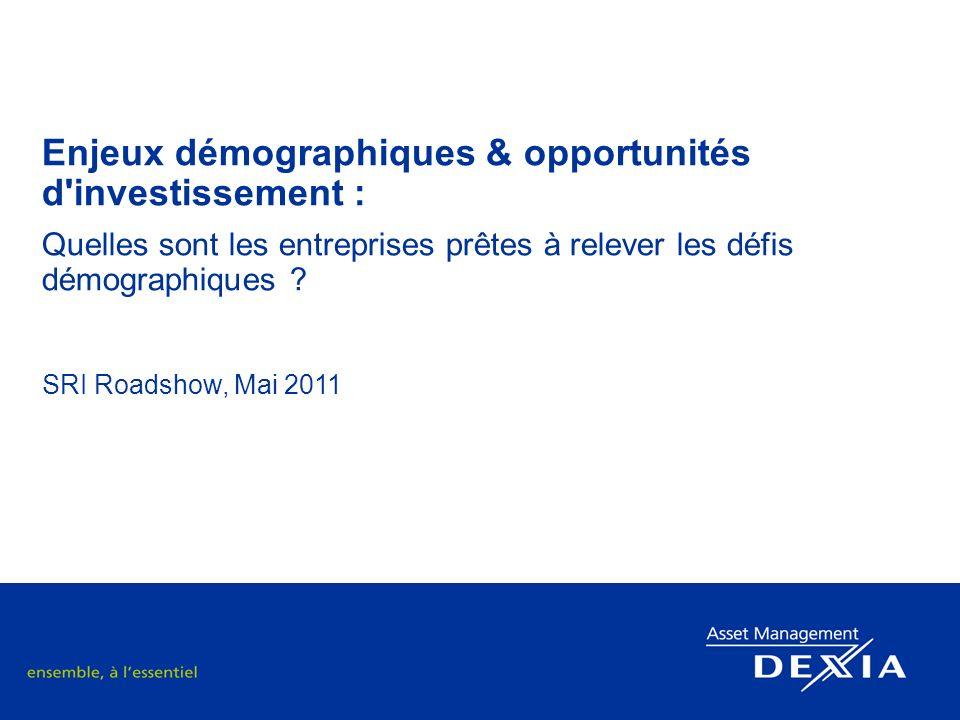 Enjeux démographiques & opportunités d investissement : Quelles sont les entreprises prêtes à relever les défis démographiques