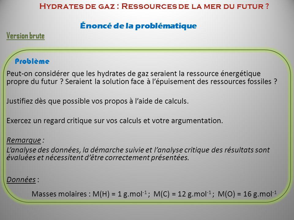 Hydrates de gaz : Ressources de la mer du futur