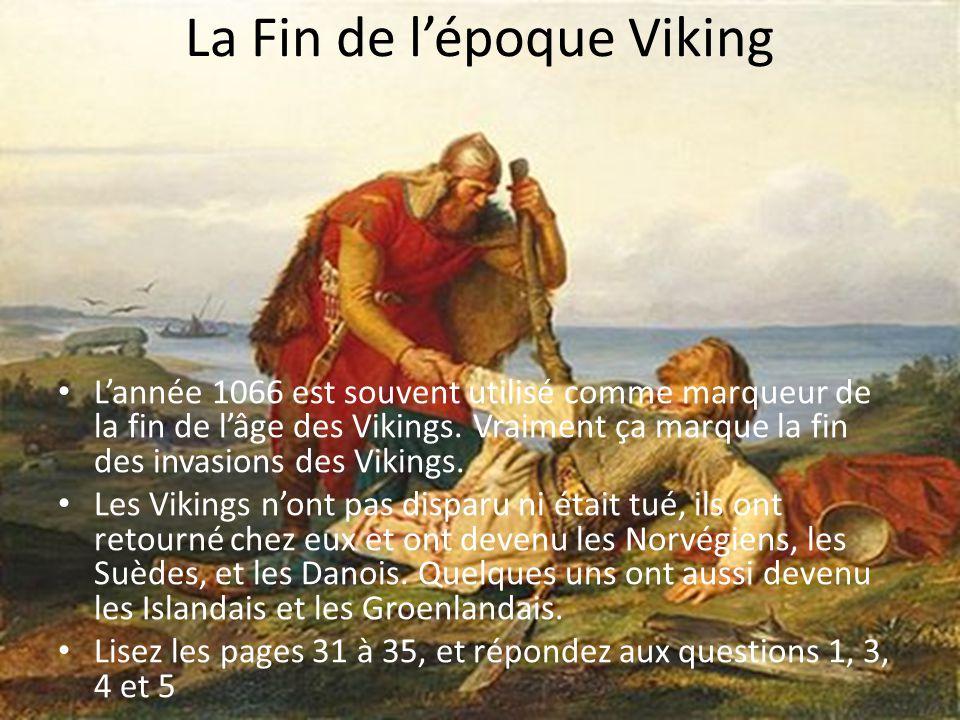 La Fin de l'époque Viking