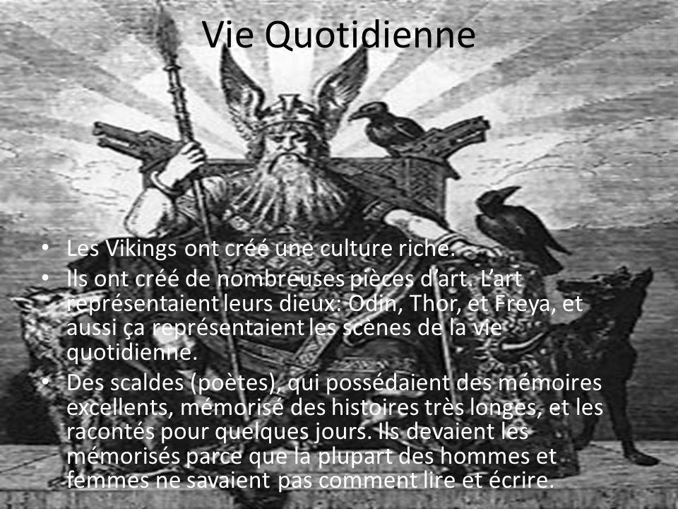 Vie Quotidienne Les Vikings ont créé une culture riche.