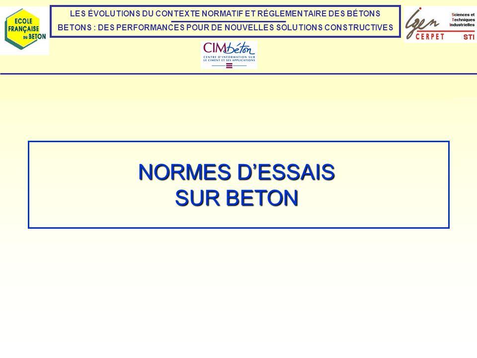 NORMES D'ESSAIS SUR BETON