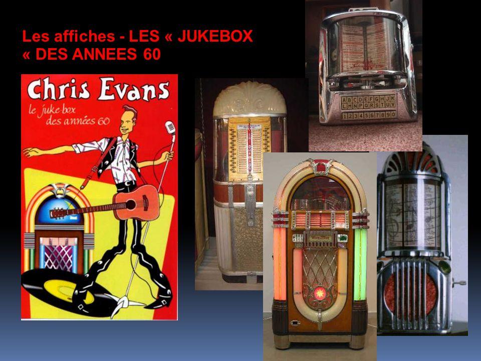 Les affiches - LES « JUKEBOX « DES ANNEES 60
