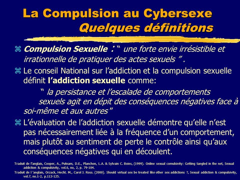 La Compulsion au Cybersexe Quelques définitions