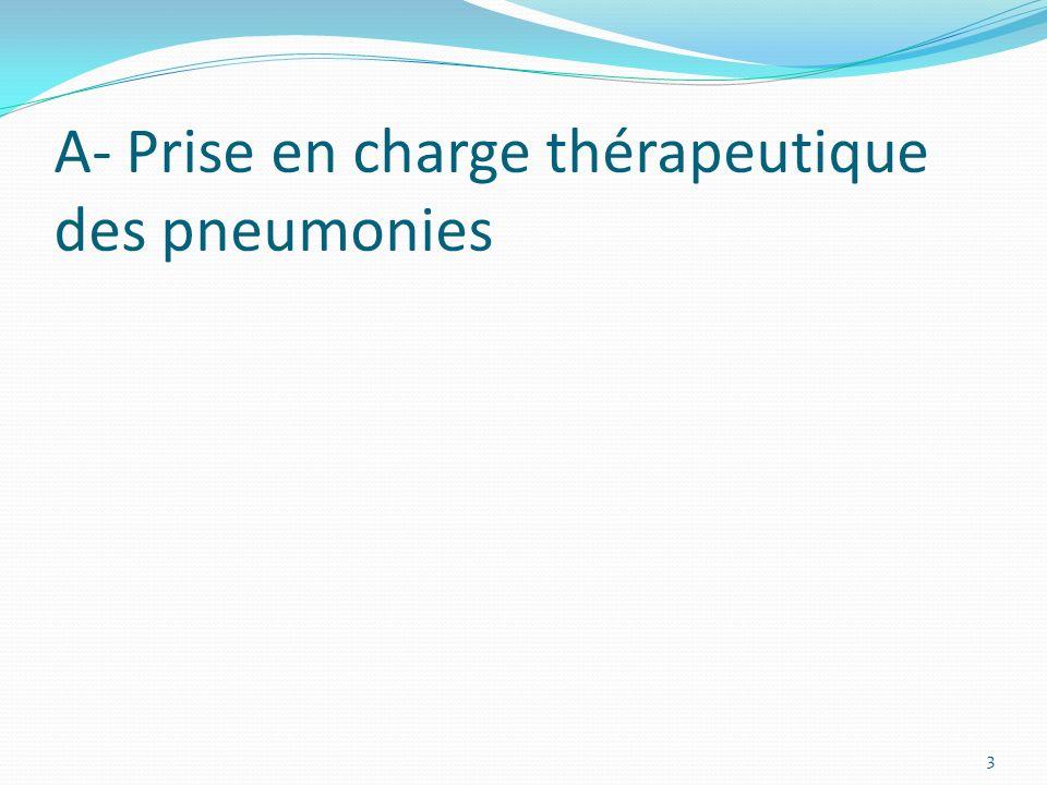 A- Prise en charge thérapeutique des pneumonies
