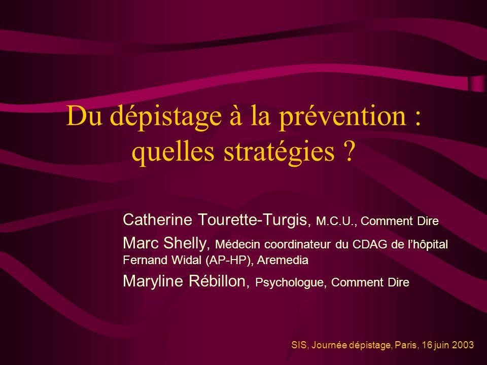 Du dépistage à la prévention : quelles stratégies