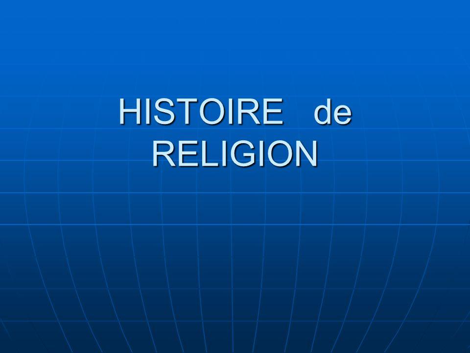 HISTOIRE de RELIGION