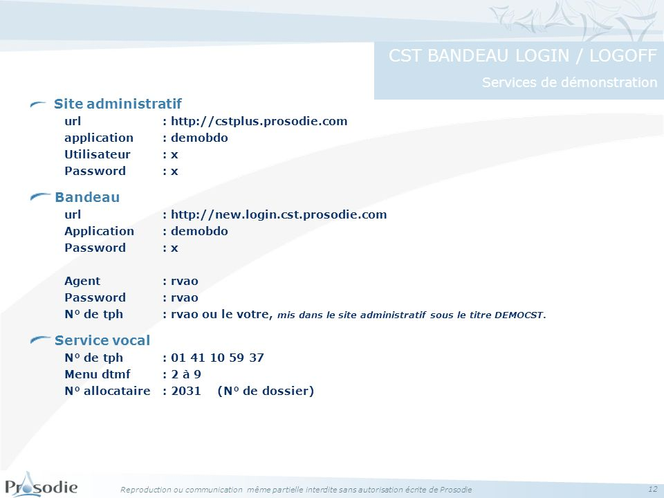 CST BANDEAU LOGIN / LOGOFF Services de démonstration