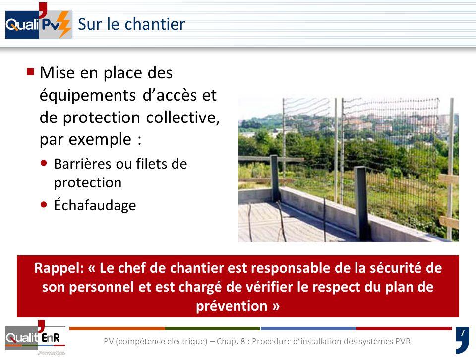 Sur le chantier Mise en place des équipements d'accès et de protection collective, par exemple : Barrières ou filets de protection.
