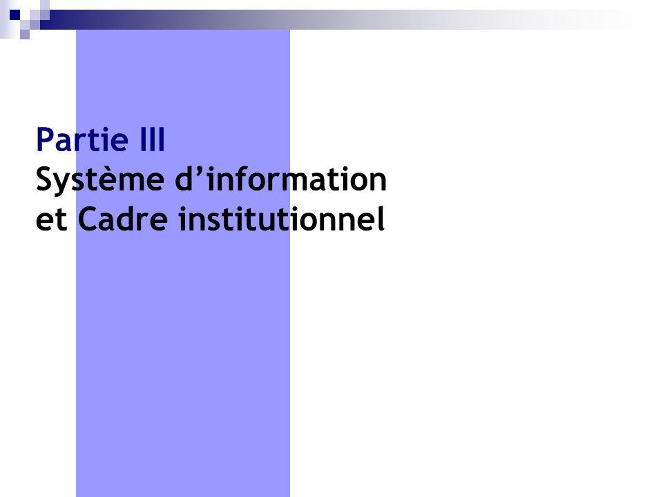Partie III Système d'information et Cadre institutionnel