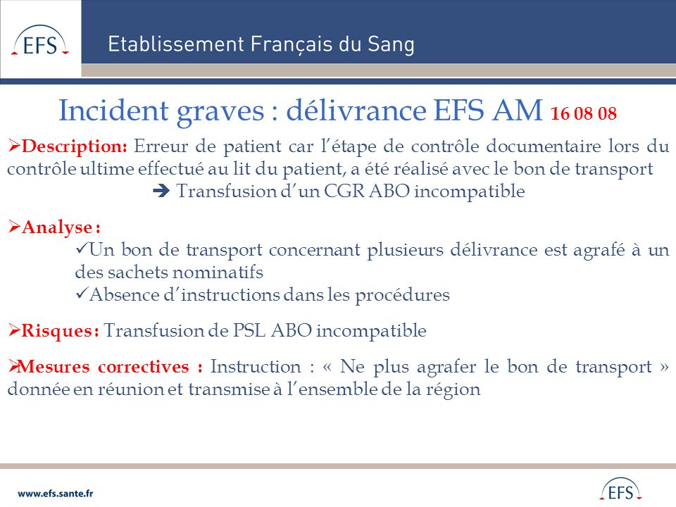 Incident graves : délivrance EFS AM 16 08 08