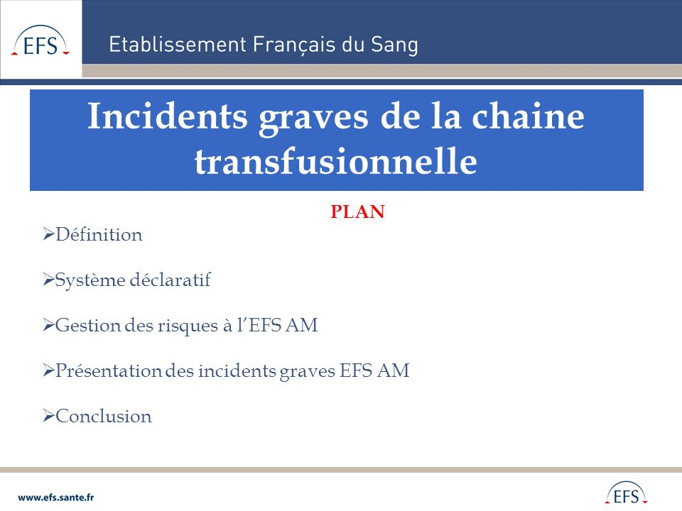 Incidents graves de la chaine transfusionnelle