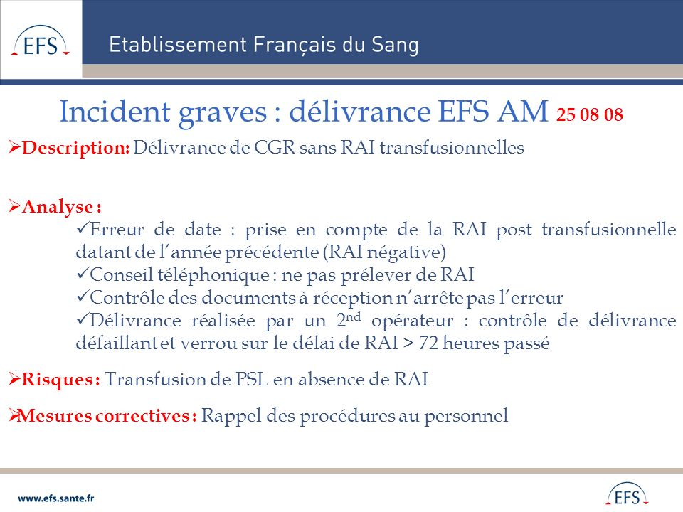 Incident graves : délivrance EFS AM 25 08 08
