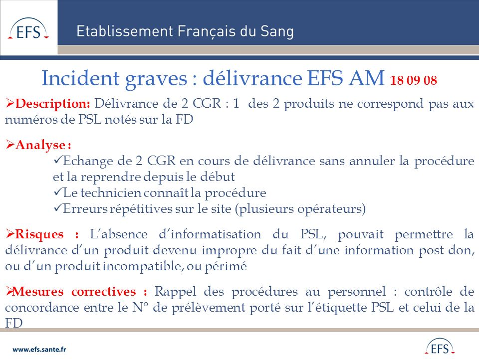 Incident graves : délivrance EFS AM 18 09 08