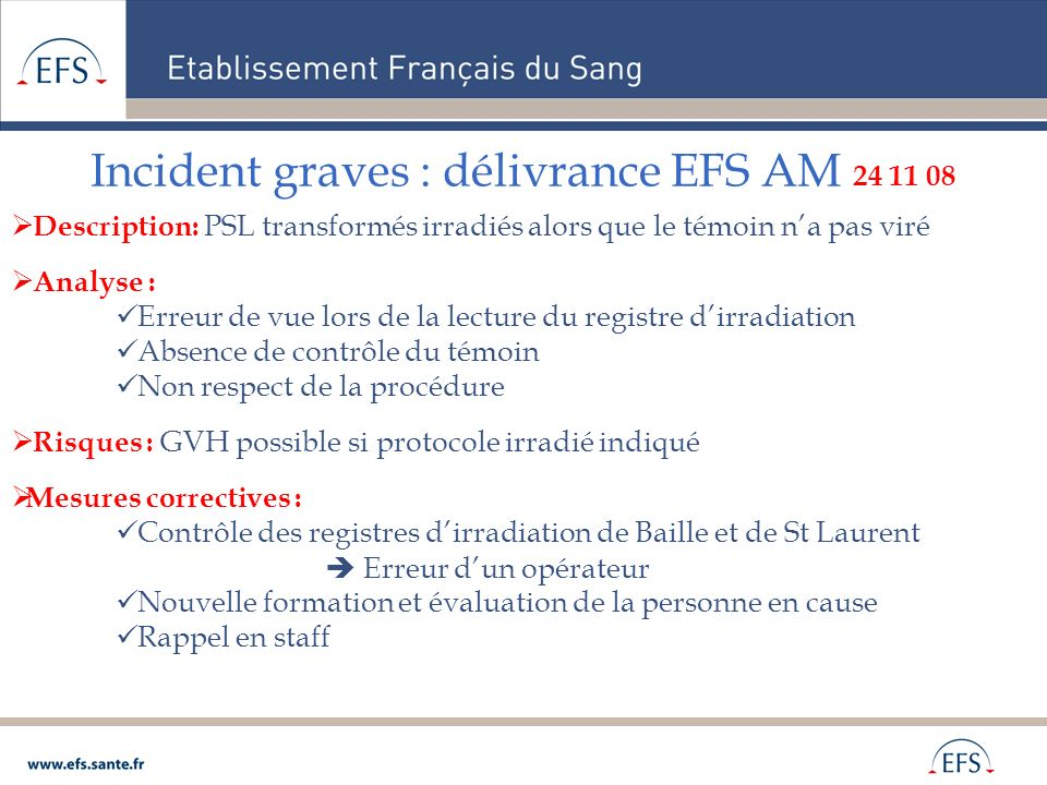 Incident graves : délivrance EFS AM 24 11 08