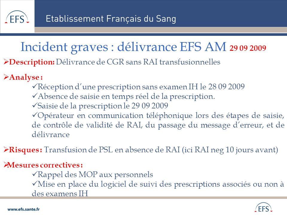 Incident graves : délivrance EFS AM 29 09 2009