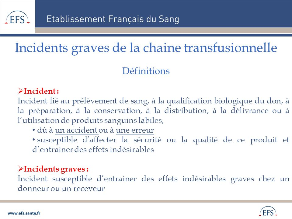 Incidents graves de la chaine transfusionnelle Définitions
