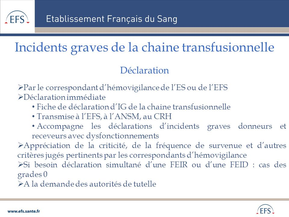 Incidents graves de la chaine transfusionnelle Déclaration