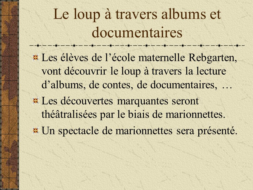 Le loup à travers albums et documentaires