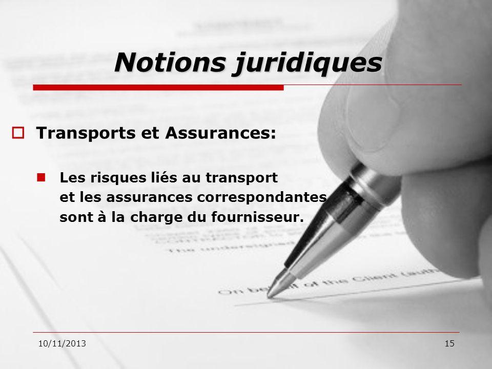 Notions juridiques Transports et Assurances: