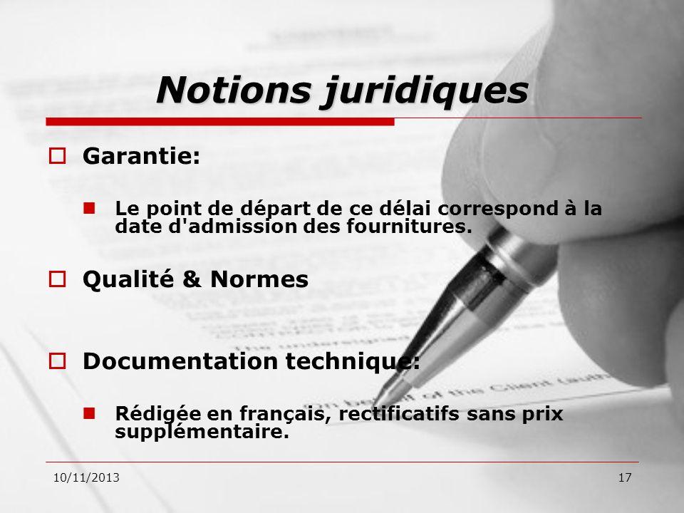 Notions juridiques Garantie: Qualité & Normes Documentation technique:
